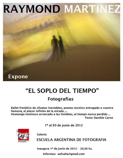 Poster of the exhibition of Raymond Martinez in Salta, Argentina